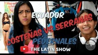 COSTEÑAS VS SERRANAS. ¿QUE PREFIEREN? / THE LATINSHOW