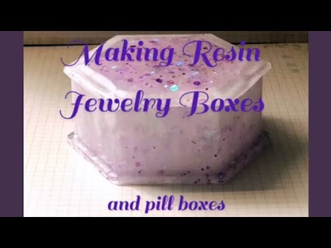 Making Resin Jewelry/Trinket Boxes
