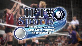 5A IGHSAU Iowa Farm Bureau Girls State Volleyball Championships
