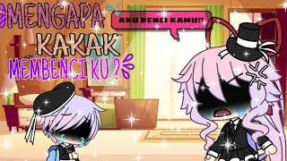 Download Video Mengapa Kakak Membenciku?|Mini Movie |Gacha Life MP3 3GP MP4
