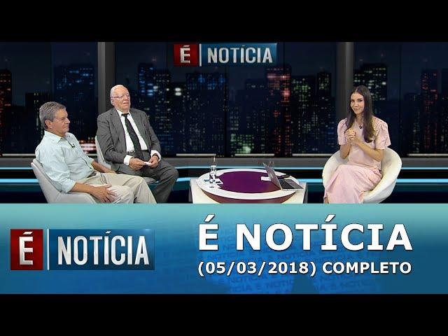 É Notícia recebe Ex-Ministro da justiça José Gregori e o Coronel José Vicente (05/03/18) | Completo