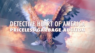 Detective Heart of America Priceless Garbage Auction