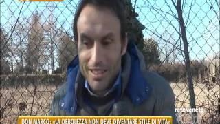 TG PADOVA (23/01/2017) - DON MARCO: «LA DEBOLEZZA NON DEVE DIVENTARE STILE DI VITA»