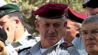 Benny Gantz  Chief of General Staff of the Israel Defense Forces