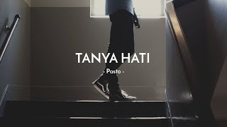 Gambar cover Pasto - Tanya Hati | Cover By Billy Joe Ava (Lyrics)