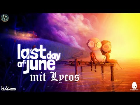 Last Day Of June [GER] - Live Stream Mit Lycos