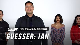 An Immigration Lawyer Guesses Who's a U.S. Citizen | Lineup | Cut(, 2018-06-03T12:00:02.000Z)