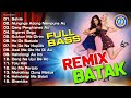 Lagu Batak Populer Versi Remix   Lagu Batak Remix Terbaik 2021 (Official Music Video)