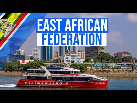 Discover East African Federation. Future African Superpower