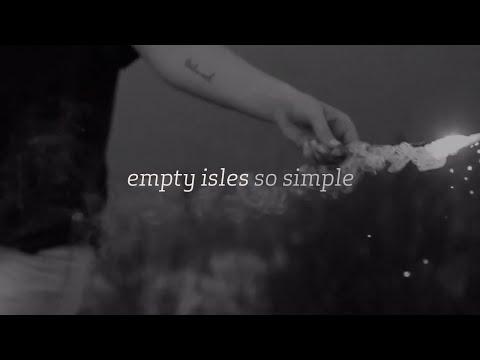 Empty Isles – So Simple
