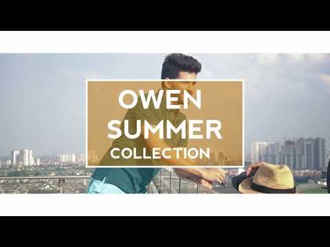 [ OWEN FASHION ] NEW ARRIVAL - SUMMER COLLECTION 2018