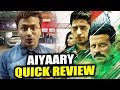 AIYAARY QUICK REVIEW | Sidharth Malhotra, Manoj Bajpayee