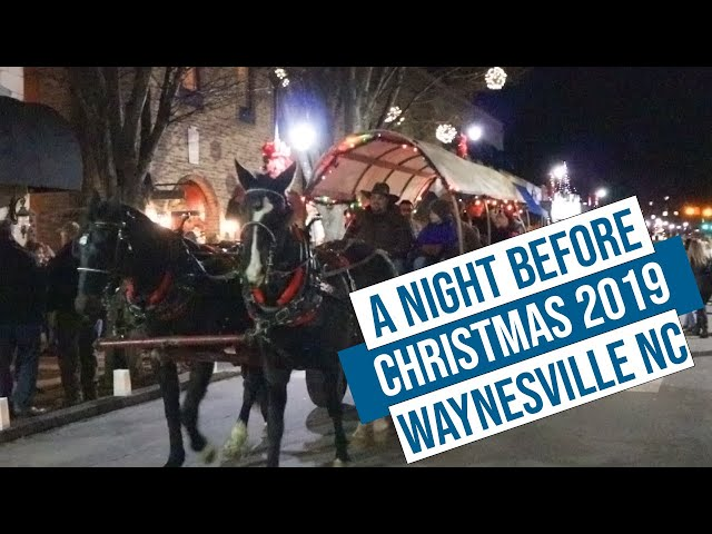 A Night Before Christmas 2019 Waynesville NC