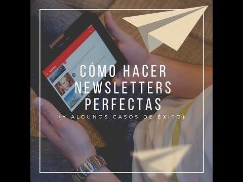 Cómo hacer newsletters perfectas (y algunos casos de éxito)