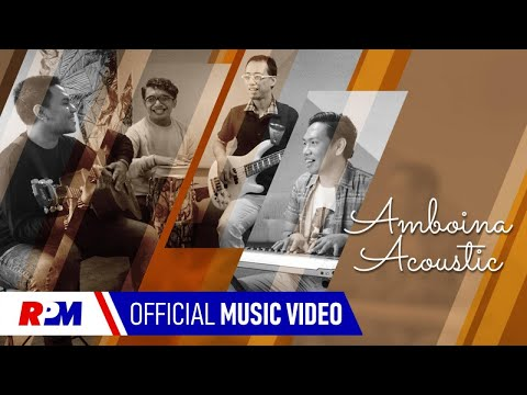 Amboina Acoustic Ft. Zico Latuharhary, Baby Latupeirissa - Cuma Ale Deng Beta (Official Music Video)