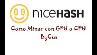 Como minar con CPU y GPU en NiceHash miner