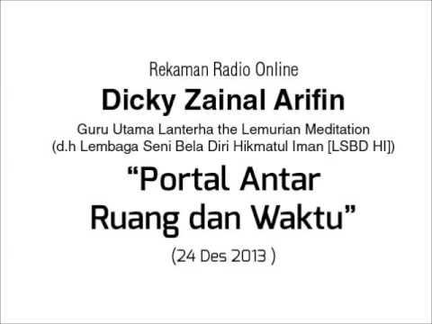 Dialog Radio Dicky Zainal Arifin: Portal Antar Ruang dan Waktu