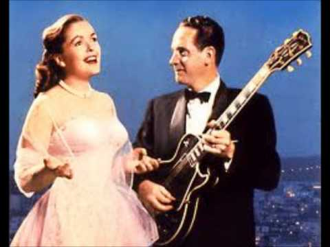 Les Paul & Mary Ford- The End Of The World