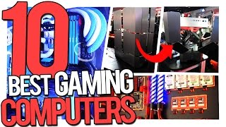 Top 10 Gaming Computers/PCs (Best Gaming Computers/Setups)