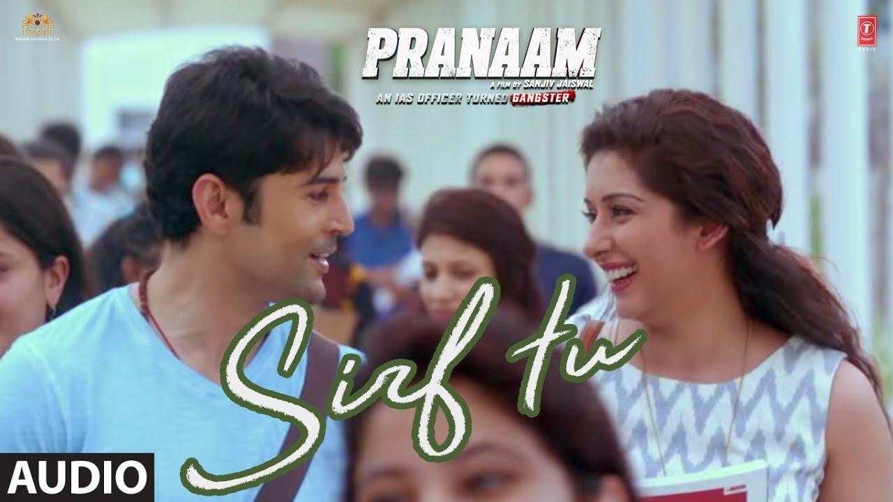 Sirf Tu Full Audio | PRANAAM | Rajeev Khandelwal, Sameksha | Vishal Mishra, Armaan Malik, Manoj M