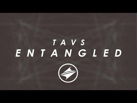 Tavs - Entangled [Summer Sounds Release]