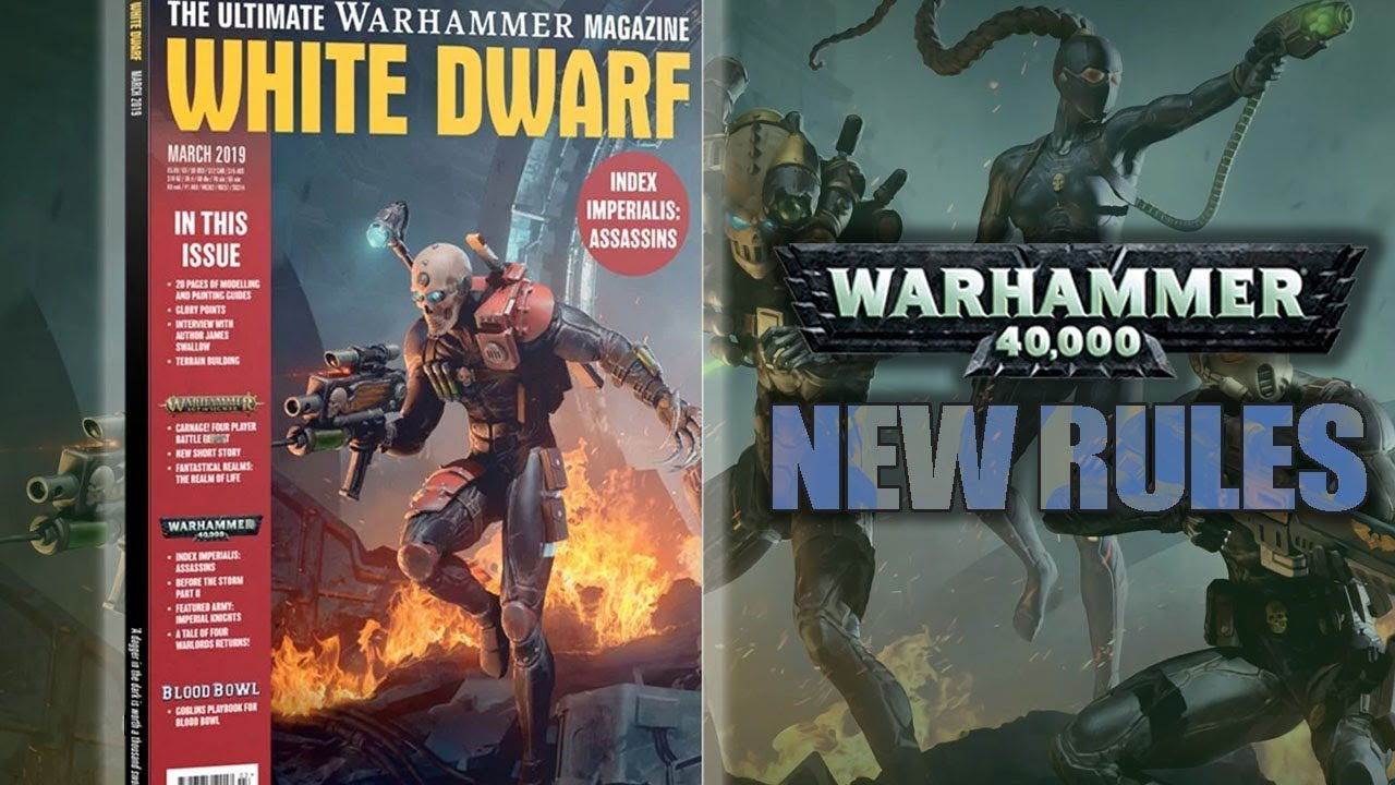 40k Assassins Index Rules Revealed in March White Dwarf 2019