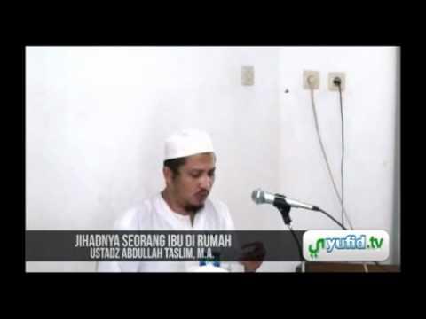 Jihad Seorang Ibu di Rumah Tangga - Pengajian Nasehat Umum Islam