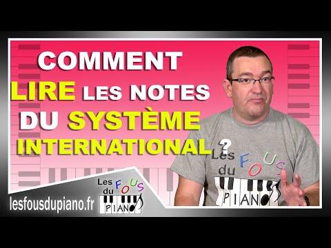 Comment lire les notes du système international (en anglais) ?