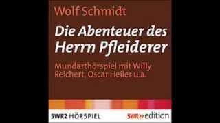 Herrn Pfleiderers neuester Beruf (Hörprobe)