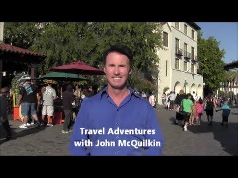 Travel Adventures with John McQuilkin - Historic Olvera Street Los Angeles, California