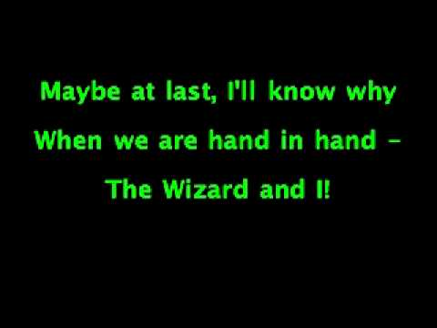 The Wizard and I Wicked
