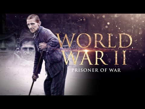 The Second World War: Prisoners of War