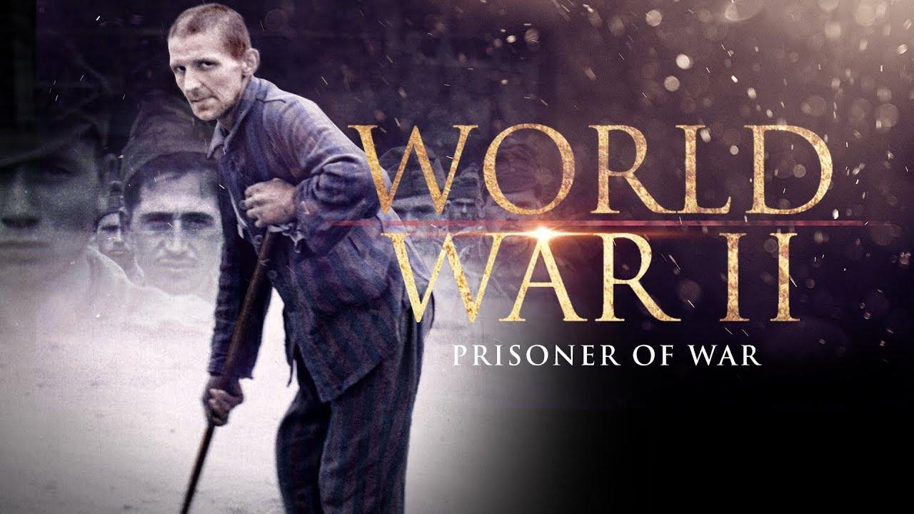Download World War II: Prisoners of War - Full Documentary