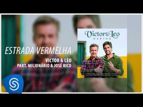 Victor & Leo - Estrada vermelha part. Milionário & José Rico (Duetos) [Áudio oficial]