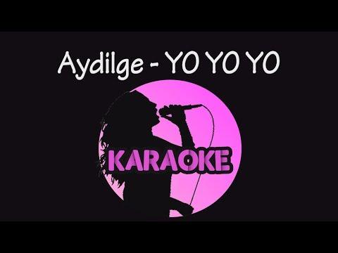 Aydilge - Yo Yo Yo (Karaoke Video)