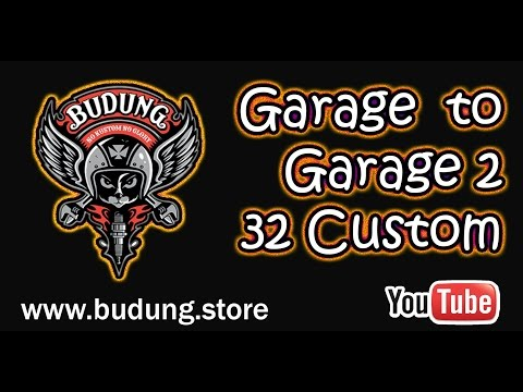 Budung road to garage part 2, 32custom jakarta