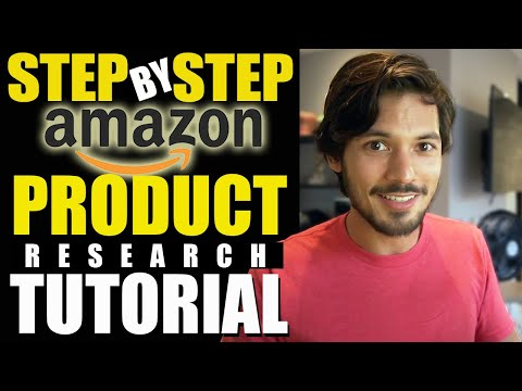 Amazon FBA Product Research! How to Find Products To Sell on Amazon - COMPLETE Step By Step Tutorial