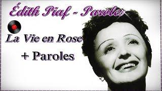 Édith Piaf - La Vie en Rose + Paroles