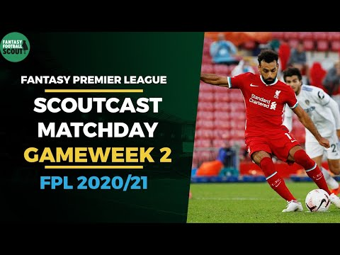 FPL 2020/21Scoutcast Matchday | Gameweek 2 Watchalong | Fantasy Premier League Tips 20/2