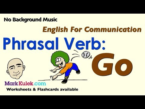 Phrasal Verb - Go | English For Communication | ESL | EFL