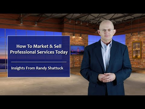 How To Market & Sell Professional Services Today