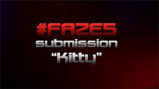 "#FaZe5 Submission - ""Kitty"" Powered by @GFuelEnergy"