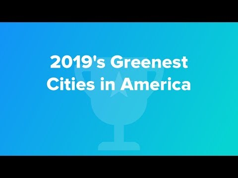 2019's Greenest Cities In America