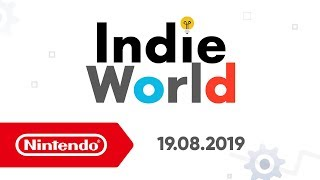 Indie World - 19.08.19 (Nintendo Switch)