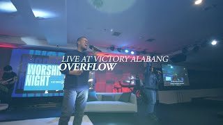 Victory Worship - Overflow (Live at Victory Alabang)