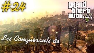 GTA V : Les conquérants de Los Santos #24 | FUCK LA GRAVITÉ.