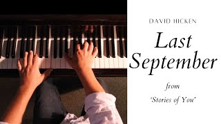 Last September - David Hicken - Stories Of You - Romantic Piano Solo
