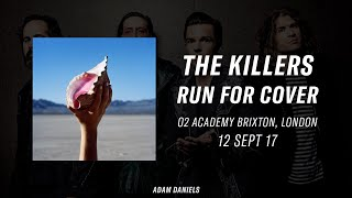 Run For Cover - The Killers live at the O2 Academy Brixton 12/09/17