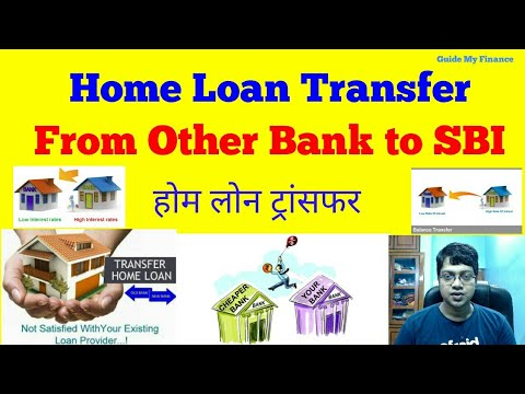 How To Transfer Home Loan From Other Bank To  SBI | Home Loan Balance Transfer Process To SBI