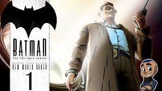 BATMAN: THE TELLTALE SERIES | Episode 3 Gameplay Walkthrough | New World Order Part 1 (Takeover)